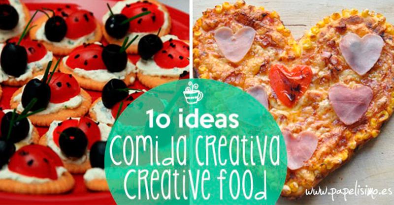 10 recetas de cocina creativa muy fáciles - PAPELISIMO