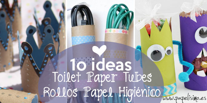 manualidades con rollos de papel higiénico - Papelisimo