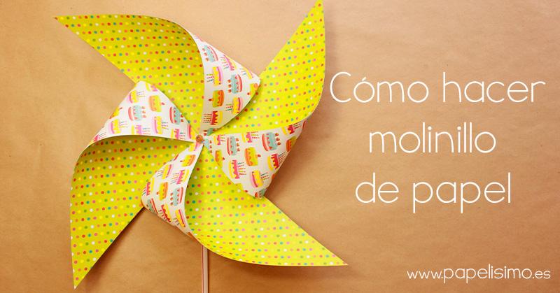 Como-hacer-molinillo-de-papel---paper-Pinwheels