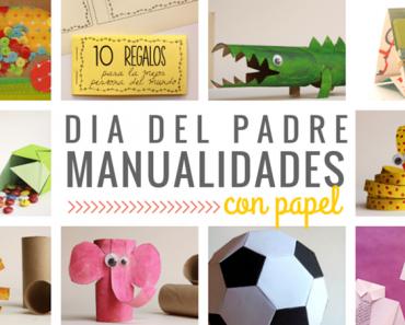 Manualidades para el día del padre hechas con papel